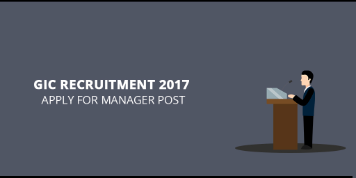 GIC-Recruitment-2017-apply-for--manager-post